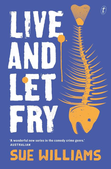 Live and Let Fry by Sue Williams