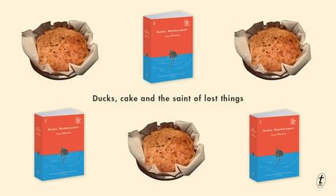 Ducks, Cake and the Saint of Lost Things
