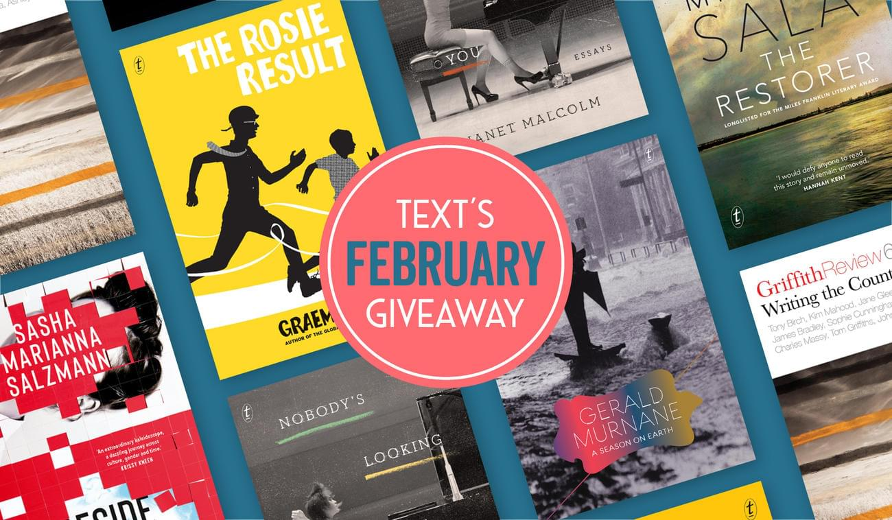 Text Publishing — February's New Books and Giveaways
