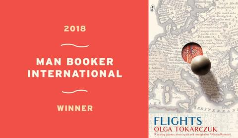 Olga Tokarczuk's Flights Wins the 2018 Man Booker International Prize!