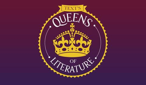 Text's Queens of Literature