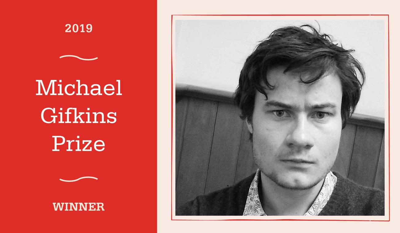 Winner of the 2019 Michael Gifkins Prize for an Unpublished Novel