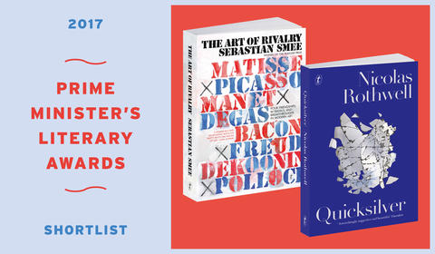 Quicksilver and The Art of Rivalry shortlisted for the 2017 PM's Literary Awards