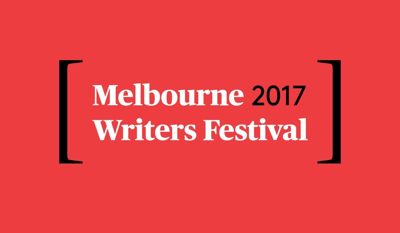 The Melbourne Writers Festival is Nigh