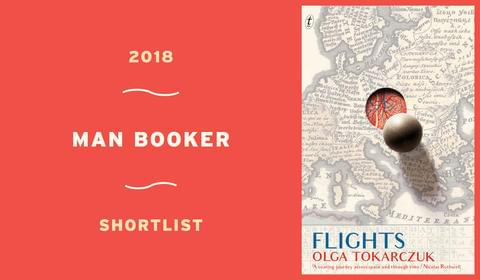 Flights by Olga Tokarczuk is on the Man Booker International Prize Shortlist!
