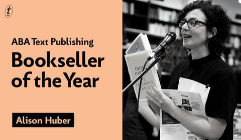 Just a Moment with A Book: Catching Up with ABA/Text Bookseller of the Year, Alison Huber