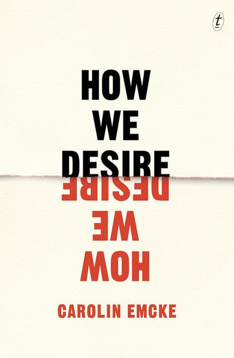 How We Desire by Carolin Emcke (translated from the German by Imogen Taylor)
