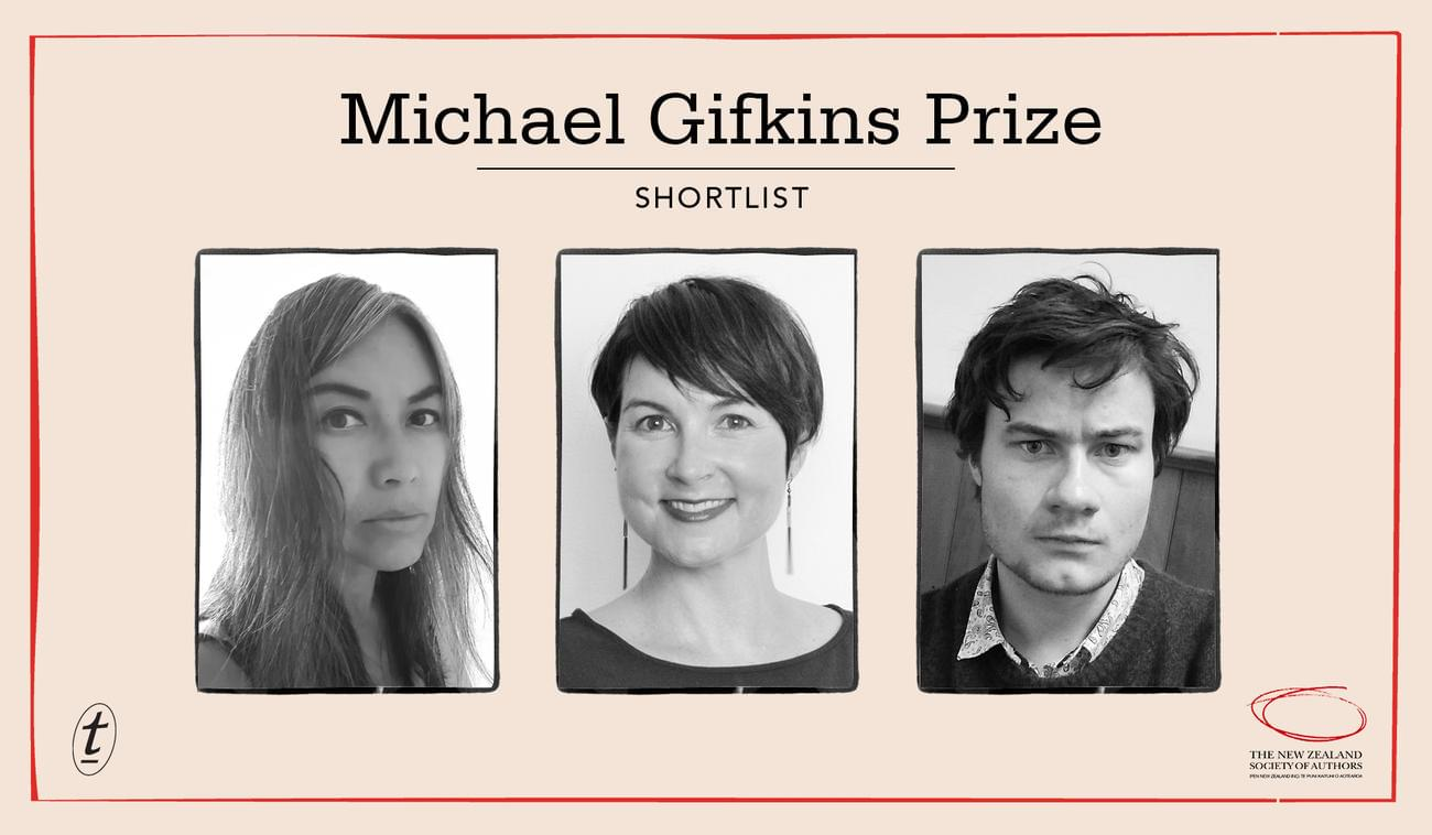 Meet the Authors Shortlisted for the 2019 Michael Gifkins Prize