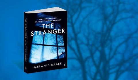 The Stranger, a chilling new thriller by Melanie Raabe