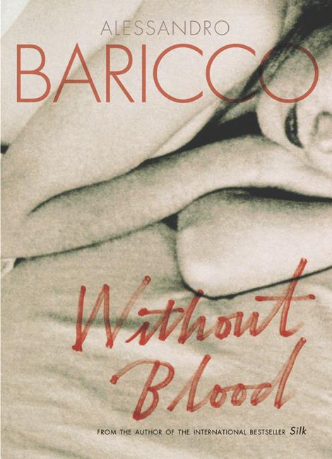Картинки по запросу alessandro baricco without blood