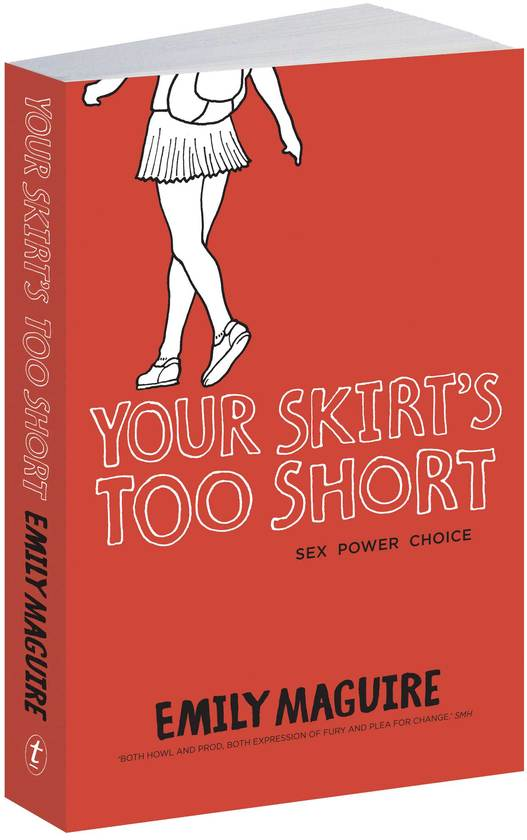 Your Skirt's Too Short