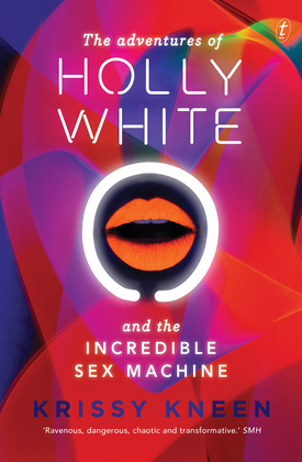 The Adventures of Holly White and the Incredible Sex Machine