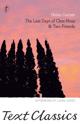 The Last Days of Chez Nous & Two Friends