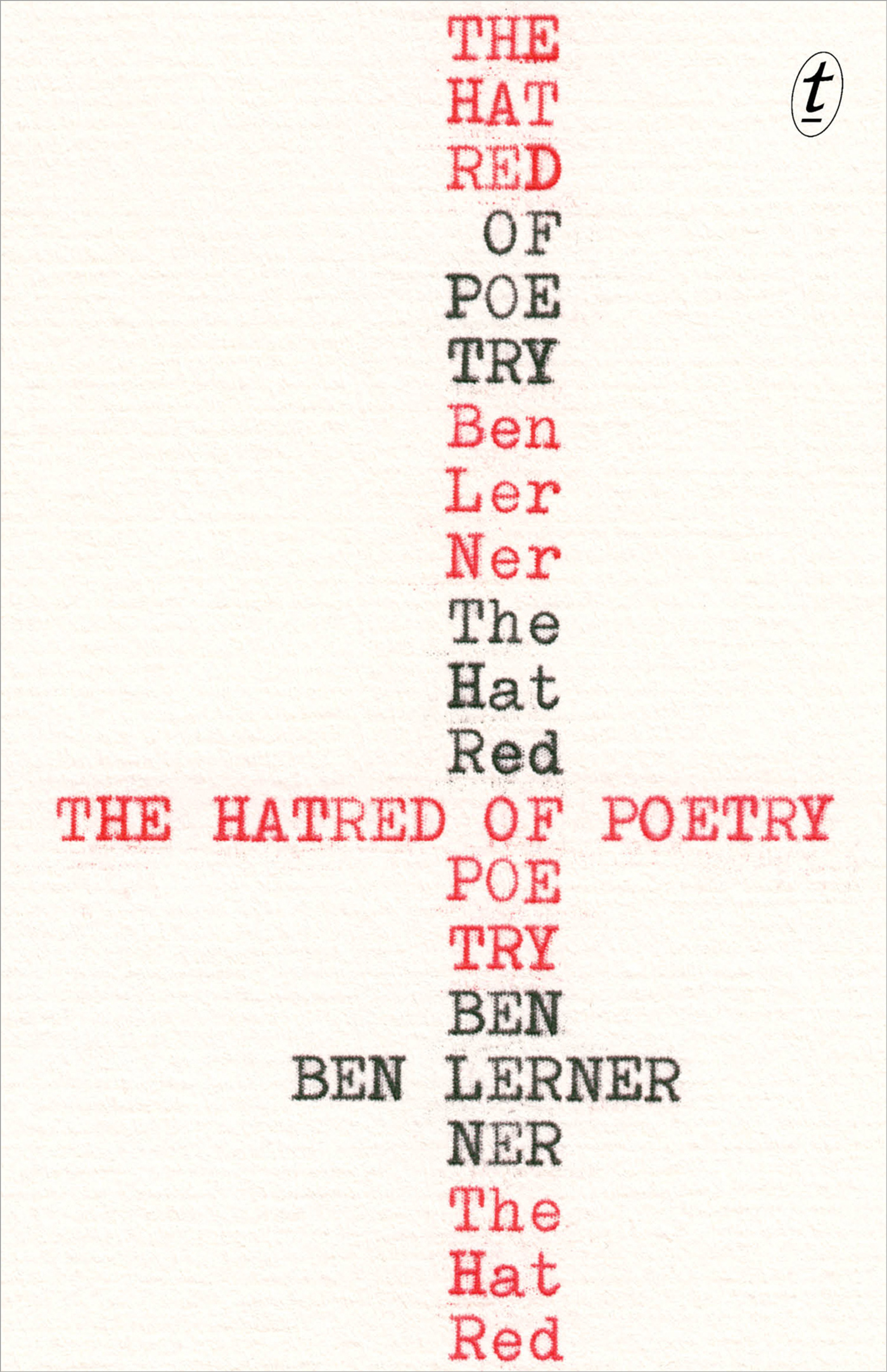 Text Publishing — The Hatred of Poetry book by Ben Lerner