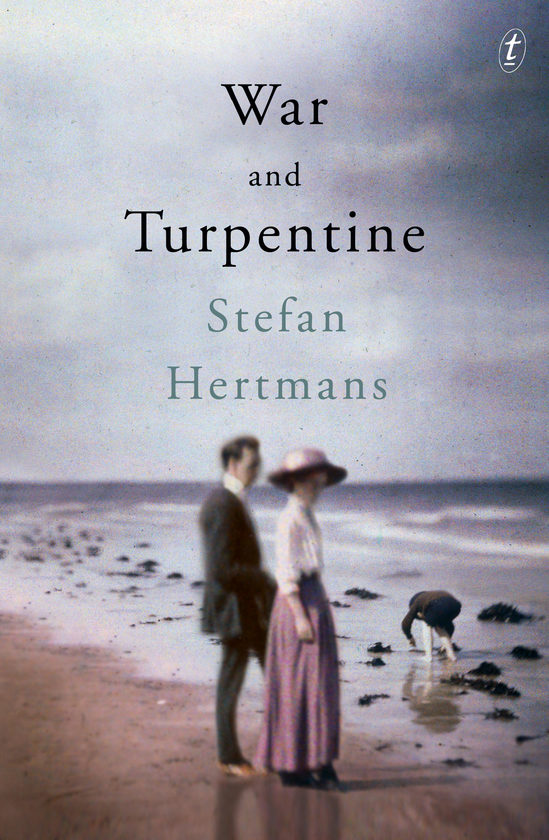War and Turpentine, book by Stefan Hertmans — Text Publishing