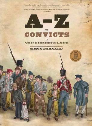 A-Z of Convicts in Van Diemen's Land
