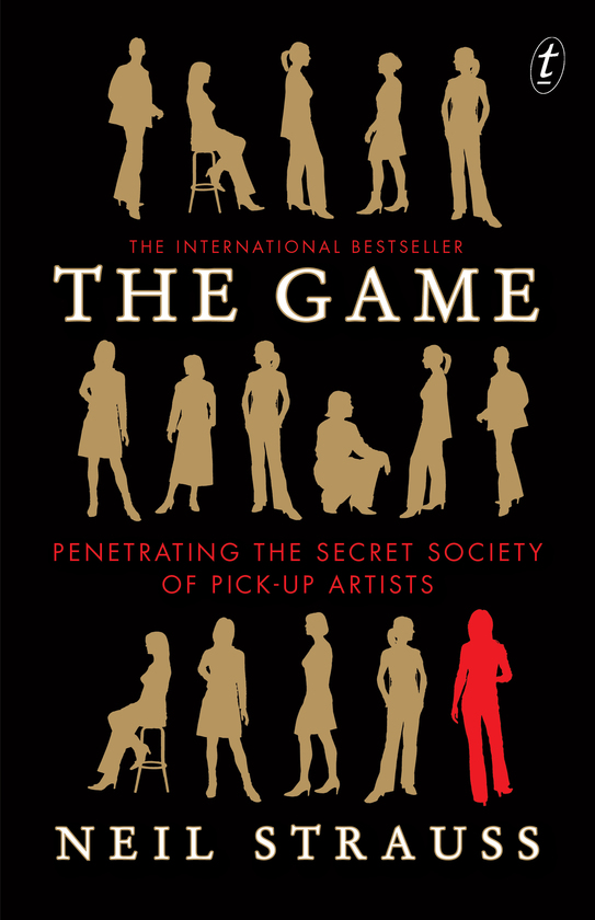 The game penetrating the secret society of pickup artists ebook