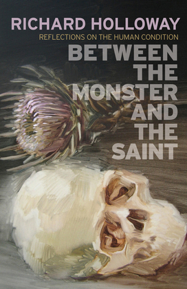 Between the Monster and the Saint