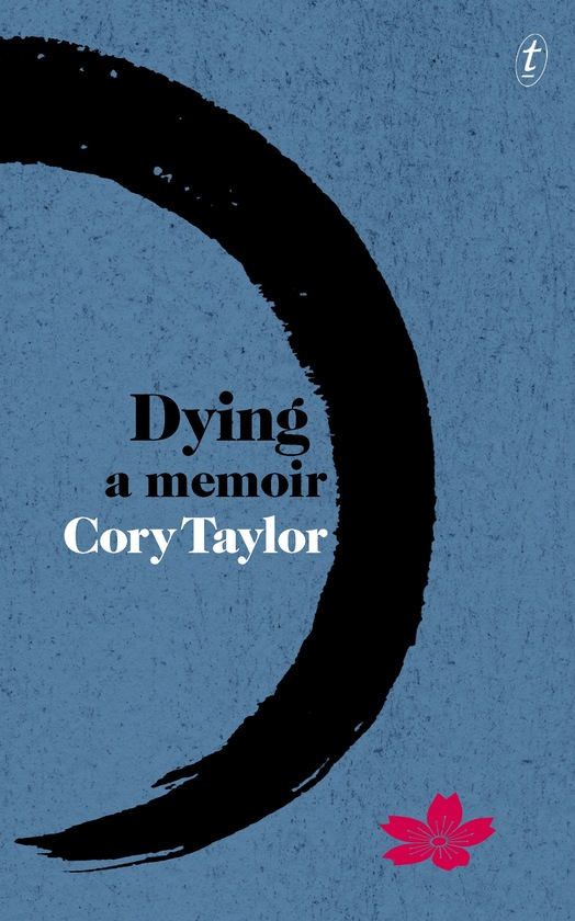 Text publishing dying a memoir book by cory taylor dying a memoir fandeluxe Choice Image