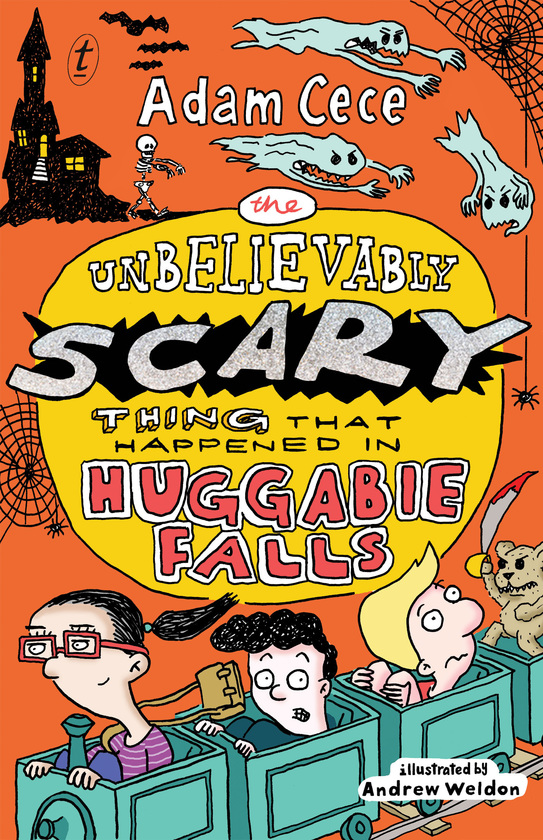 The Unbelievably Scary Thing that Happened in Huggabie Falls