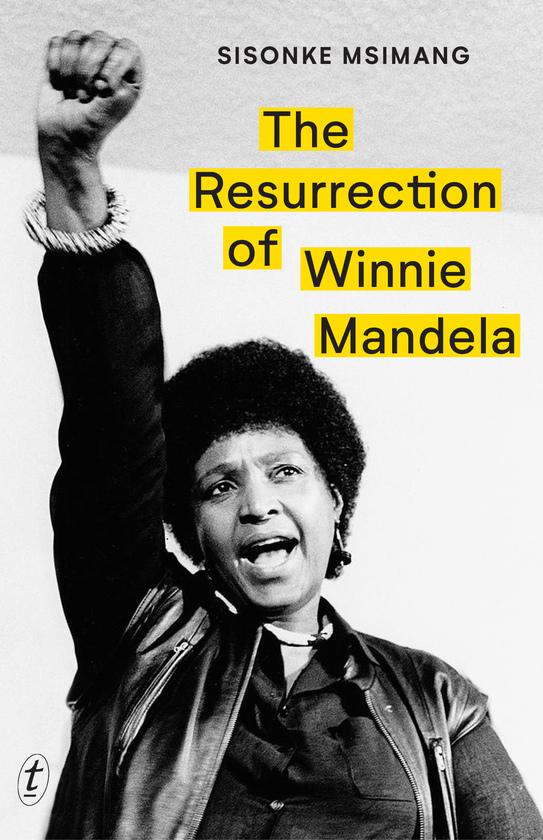 The Resurrection of Winnie Mandela