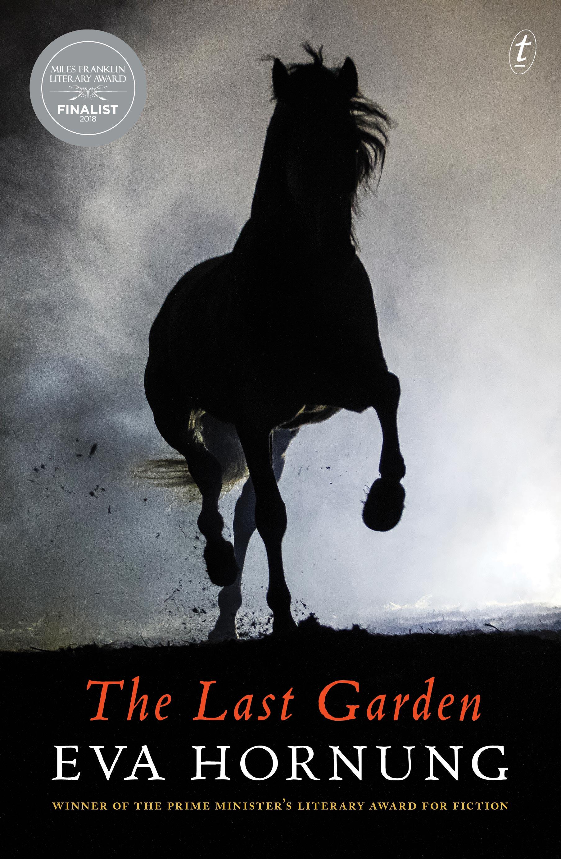 06c1e10e07 Text Publishing — The Last Garden, book by Eva Hornung