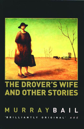 The Drover's Wife and Other Stories