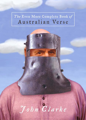 The Even More Complete Book Of Australian Verse