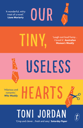 Our Tiny, Useless Hearts