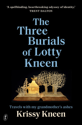 The Three Burials of Lotty Kneen