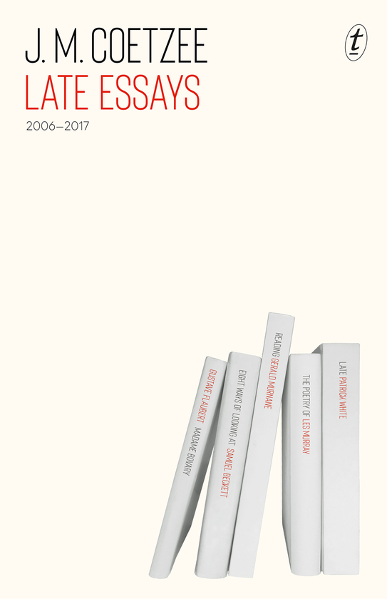 Late Essays: 2006–2017