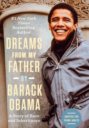 Dreams From My Father: Adapted for Young Adults