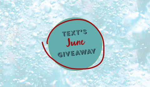 Text's June Titles and Monthly Giveaway