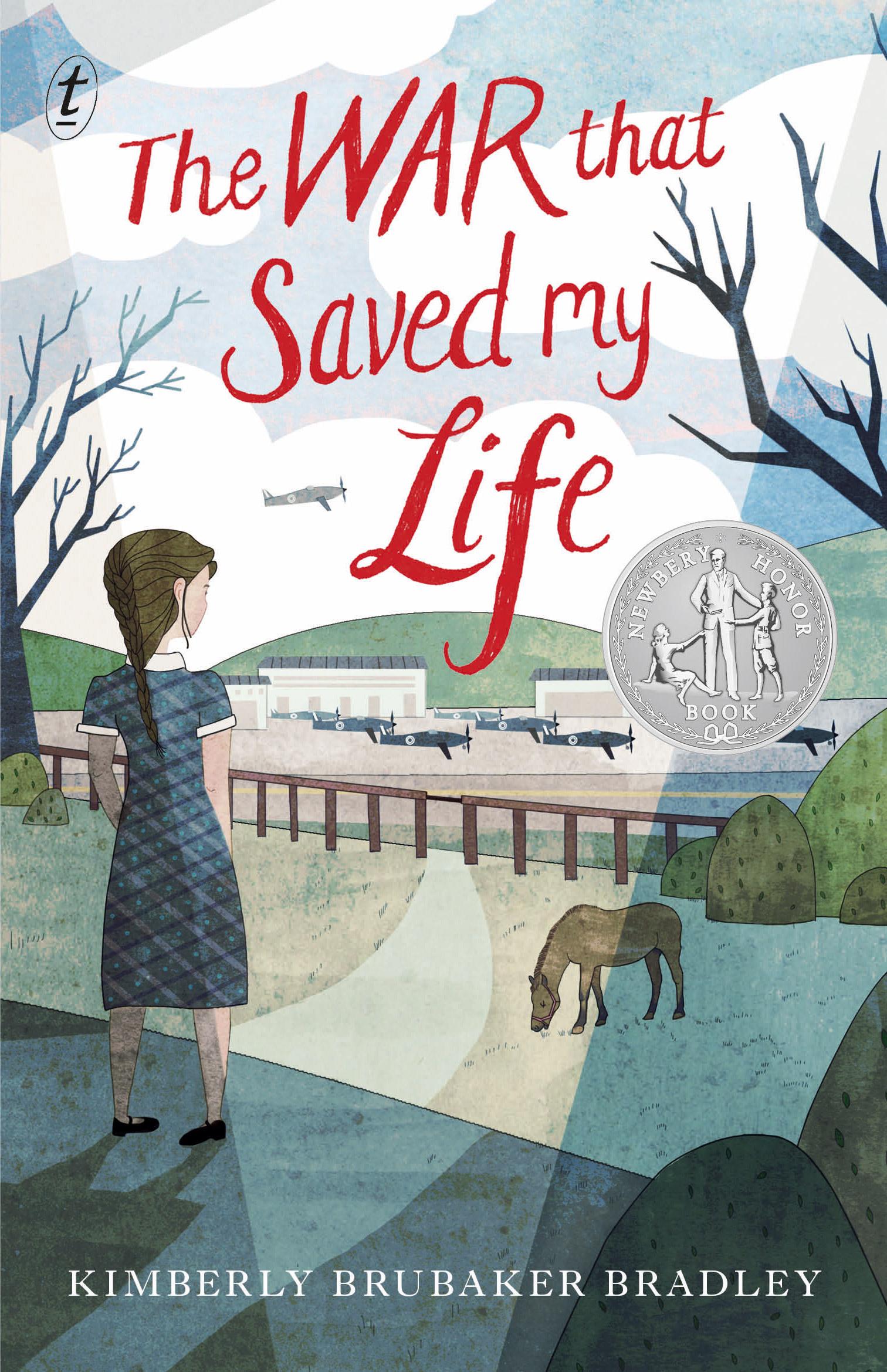 The War That Saved My Life by Kimberley Brubaker Bradley