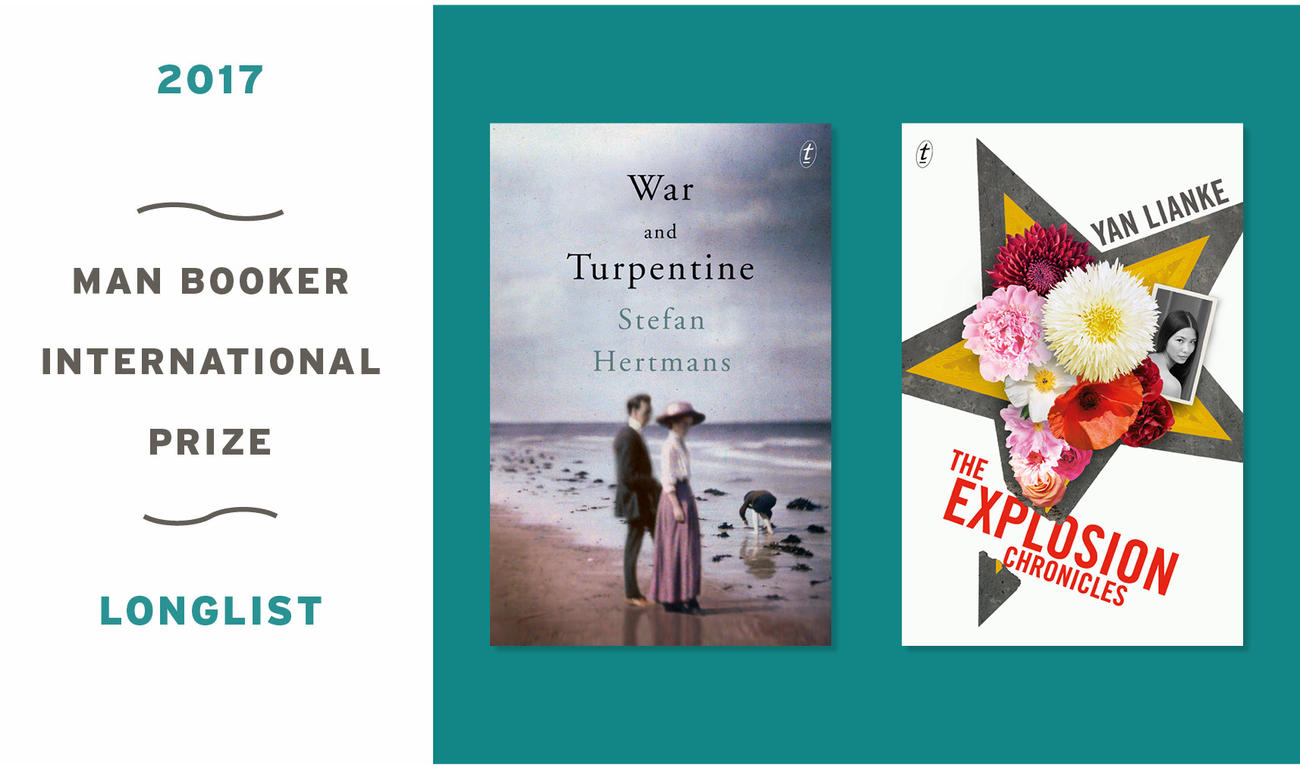The Explosion Chronicles by Yan Lianke and War and Turpentine by Stefan Hertmans on the 2017 Man Booker International Prize Longlist