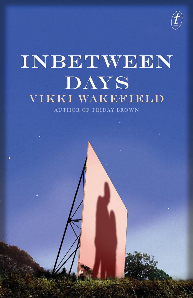 Inbetween Days by Vikki Wakefield