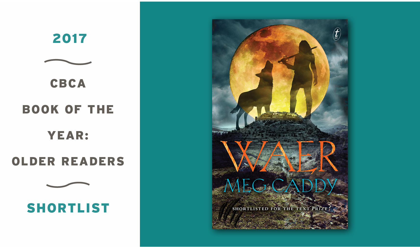Waer by Meg Caddy shortlisted for 2017 CBCA Book of the Year for Older Readers Award