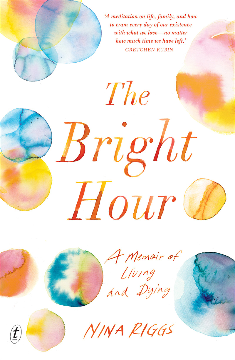 cover of The Bright Hour by Nina Riggs