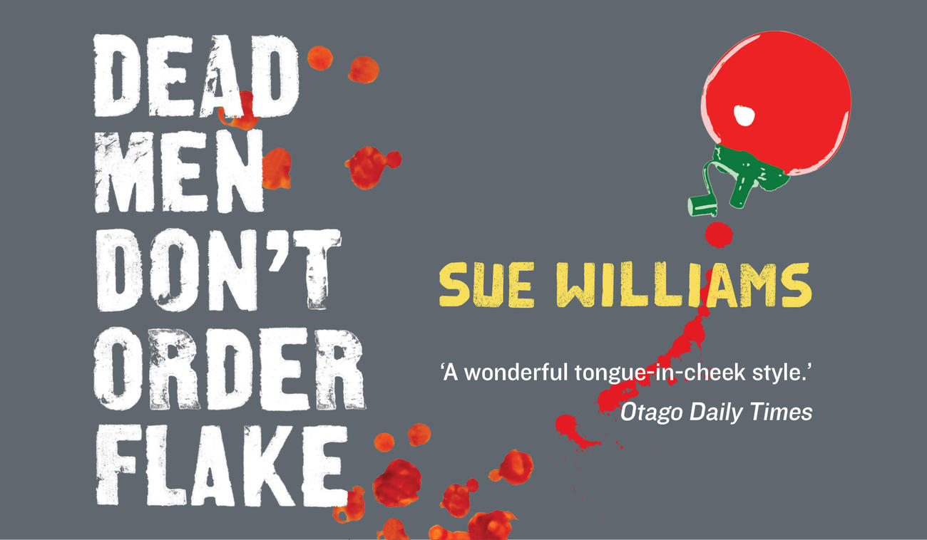 Dead Men Don't Order Flake by Sue Williams