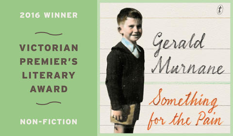 Gerald Murnane Wins the 2016 Victorian Premier's Literary Award for Non-fiction