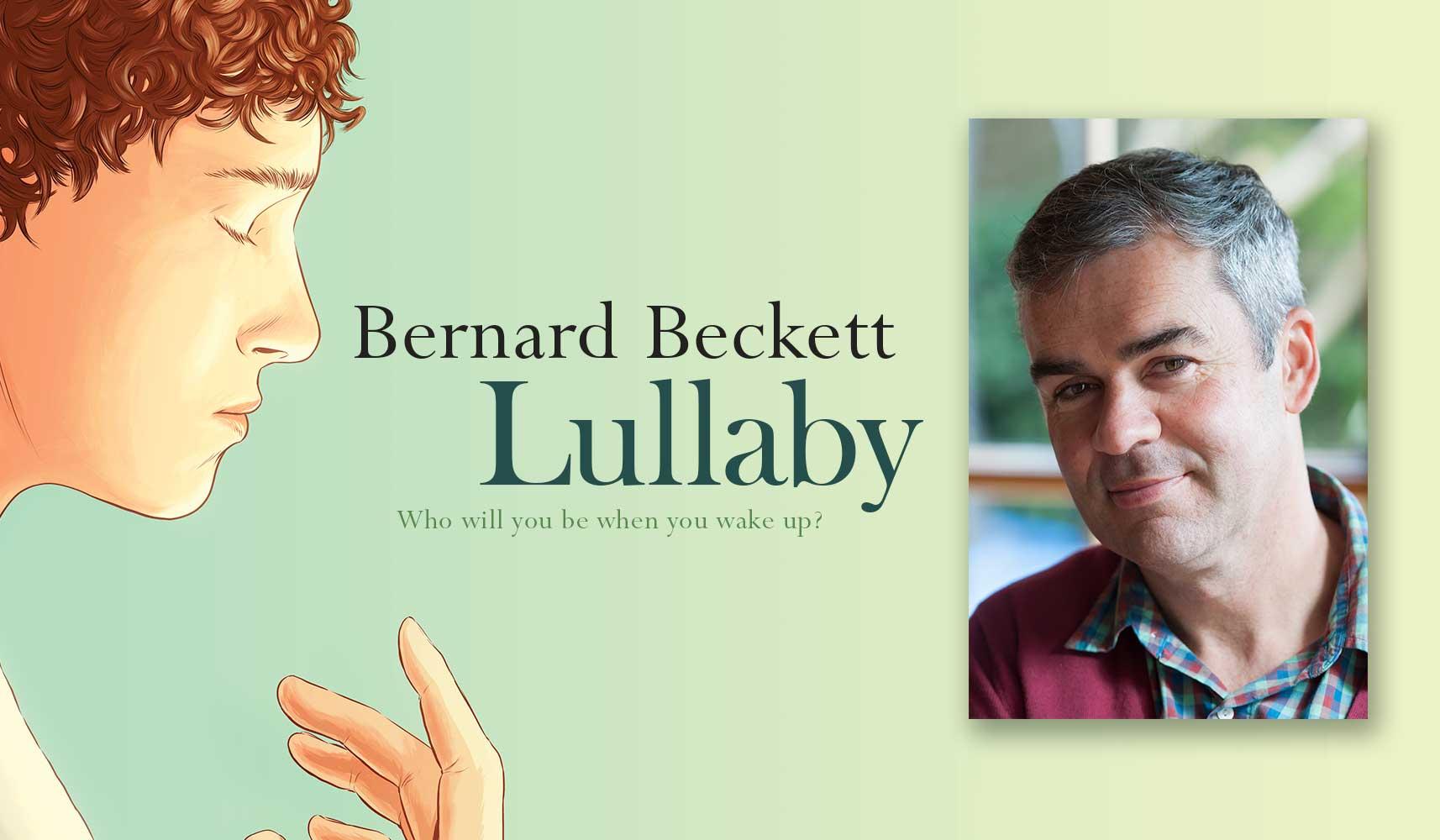 Bernard Beckett and Lullaby
