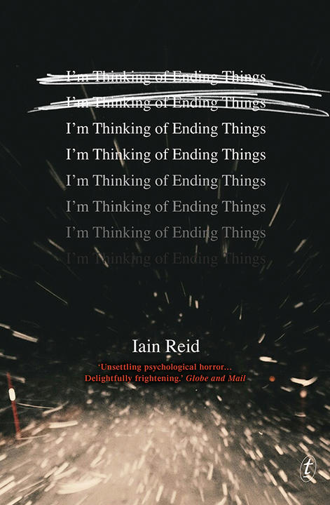 Cover of I'm Thinking of Ending Things by Iain Reed