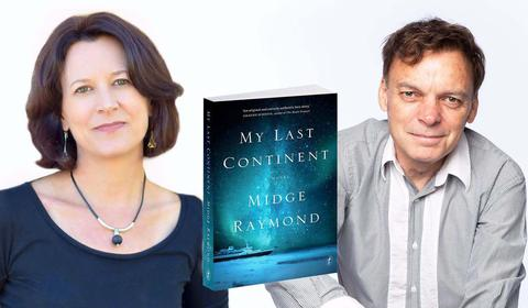 Graeme Simsion Chats to Midge Raymond About Her Debut Novel, My Last Continent