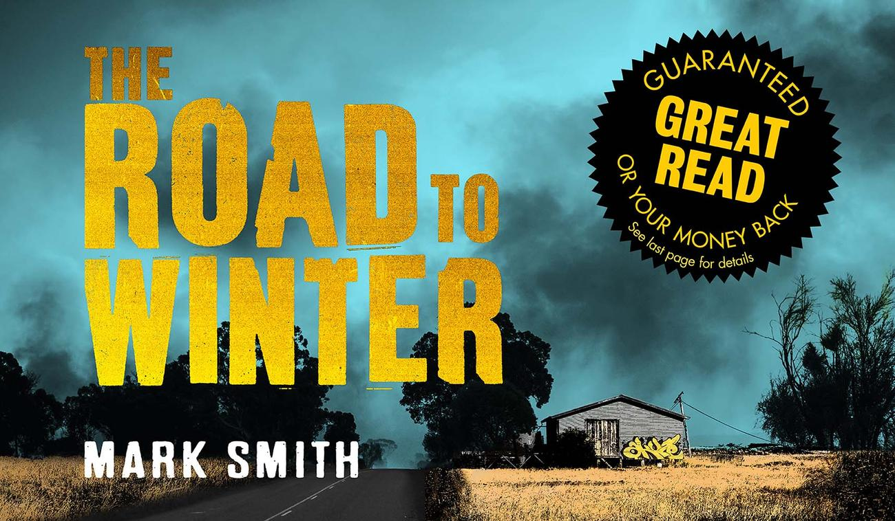 The Road to Winter by Mark Smith