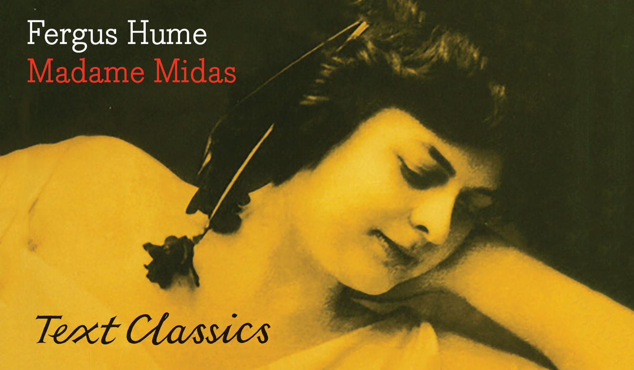 Madame Midas: Text Classics – Read an Extract