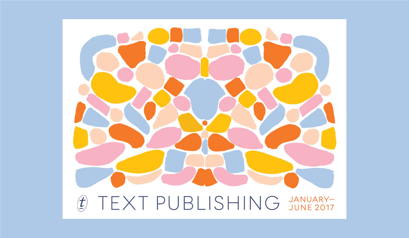 Text's January to June 2017 Catalogue is Now Screening