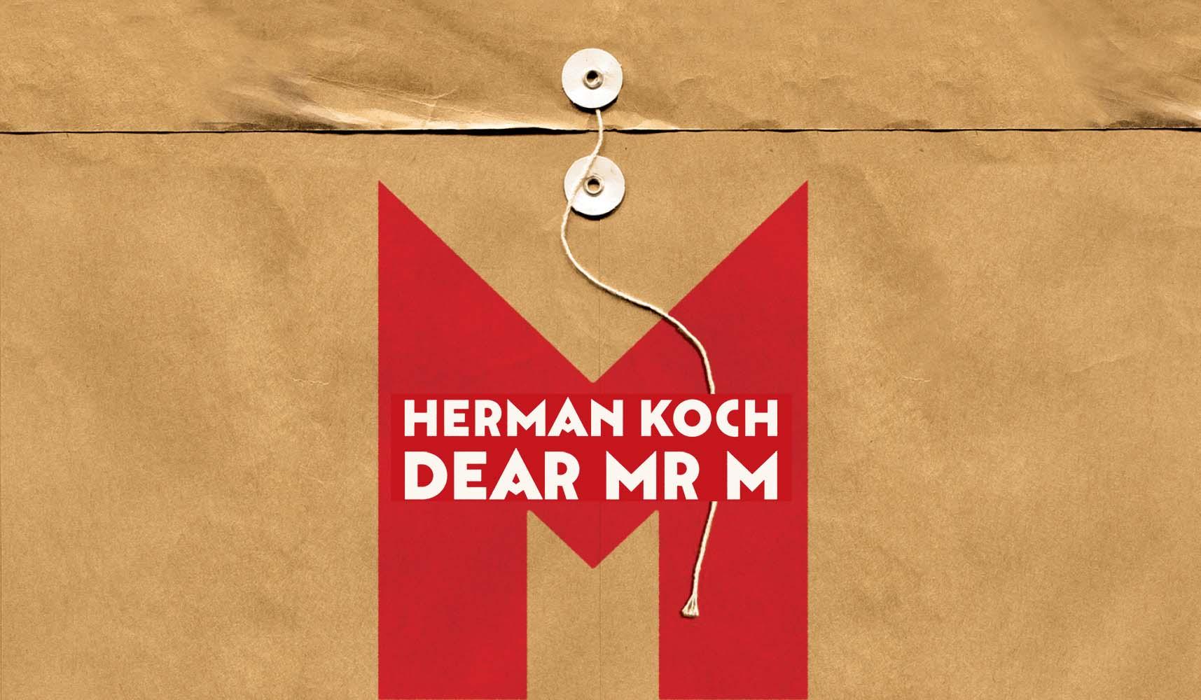 Dear Mr M by Herman Koch