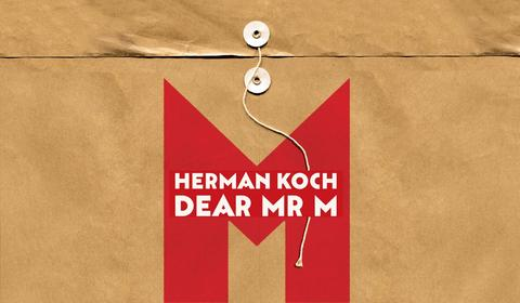 Letters From a Stalker—Dear Mr M by Herman Koch
