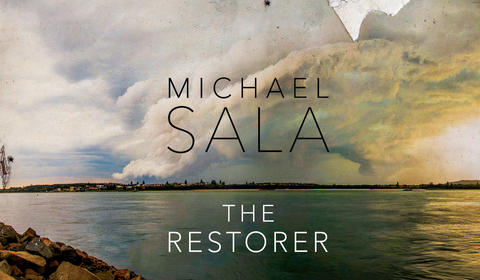The Restorer by Michael Sala – an Extract