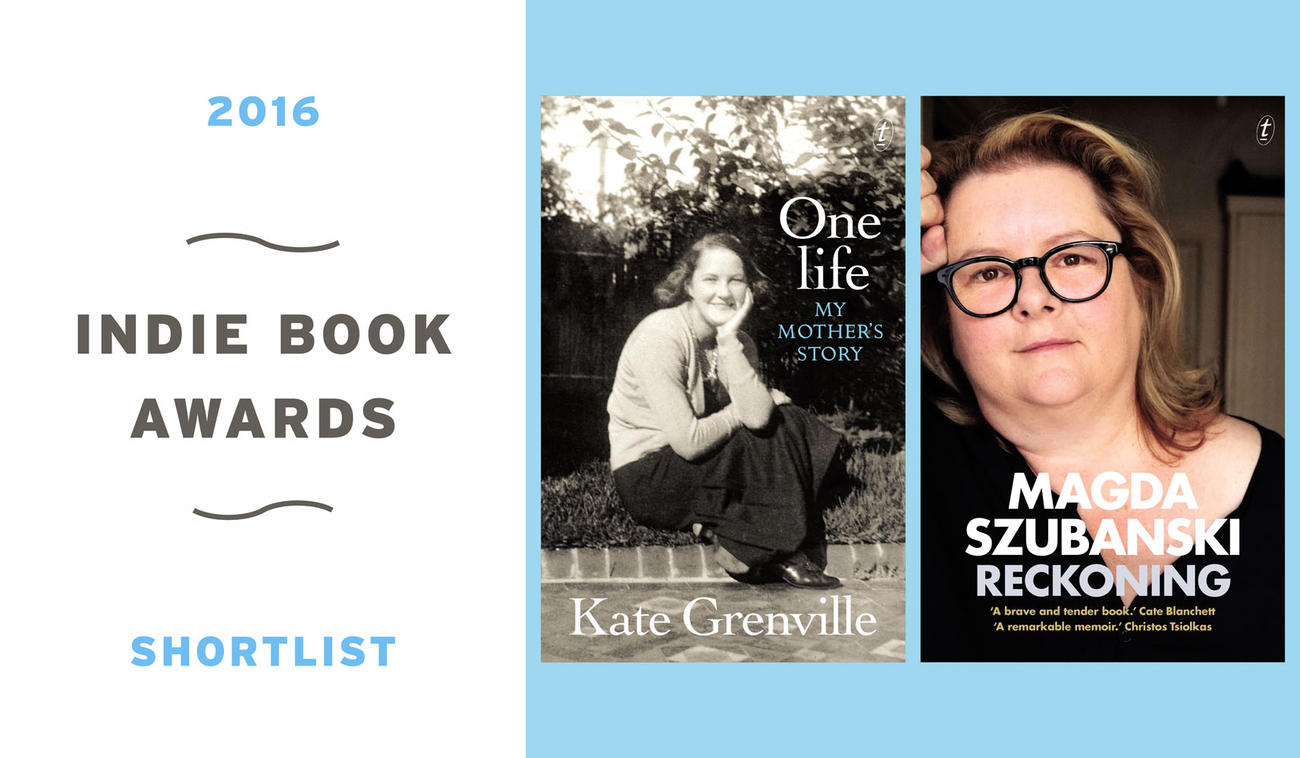 2016 Indie Award Shortlists—One Life and Reckoning